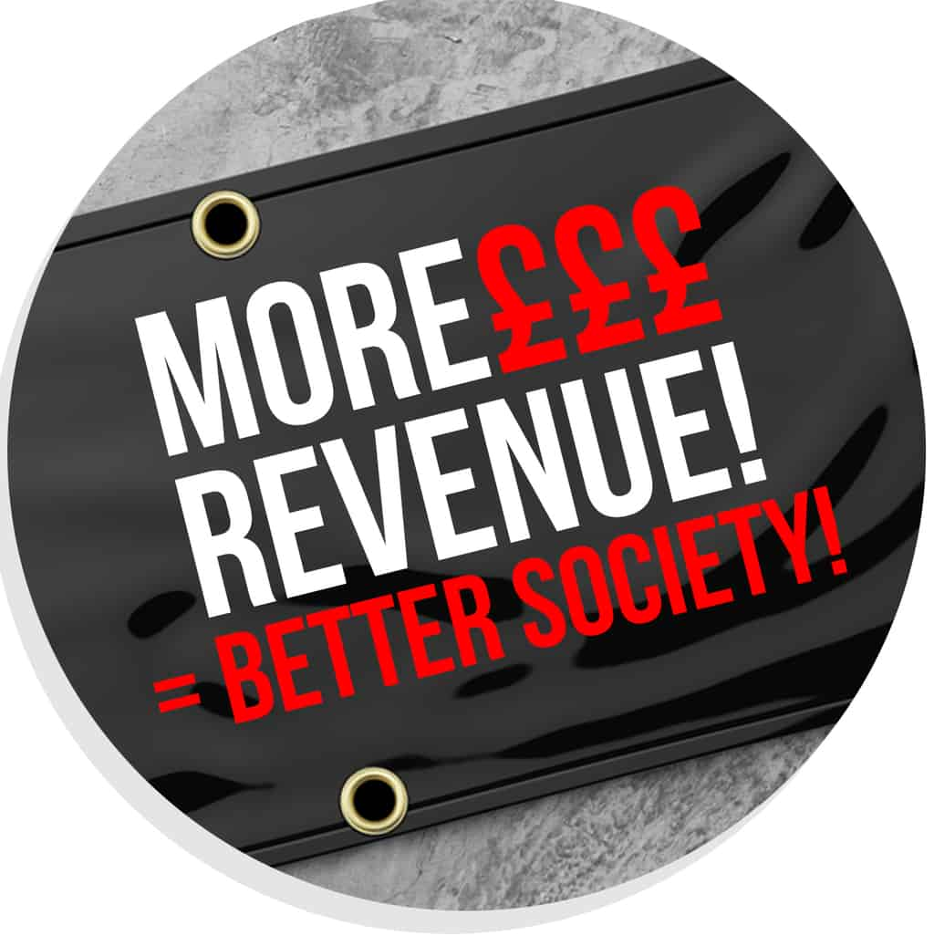 4. MORE REVENUE MEANS A BETTER SOCIETY WITH FREE VINYL BANNER - HOODIFY.ME (square)